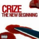 Crize - The new beginning