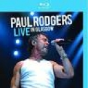 PAUL RODGERS - LIVE IN GLASGOW - BD