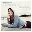 SARA BAREILLES - BETWEEN THE LINES:LIVE AT THE FILLMORE